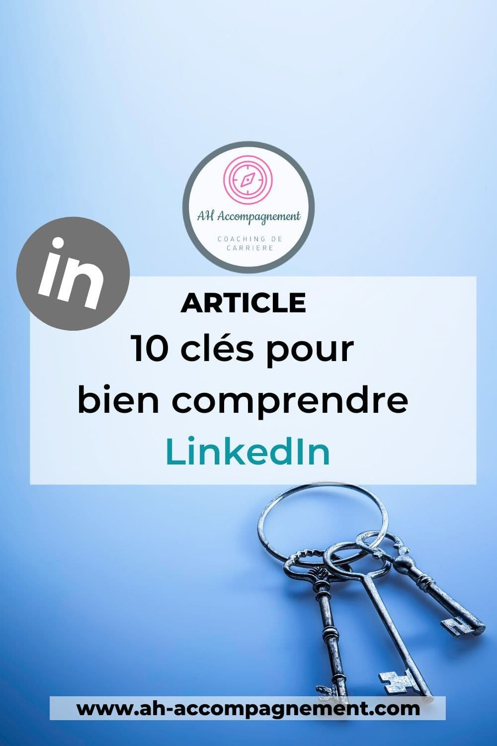10 cles linkedin ah accompagnement