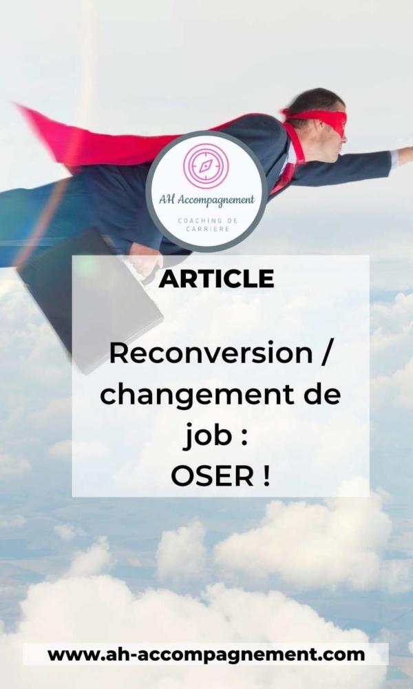 Reconversion oser