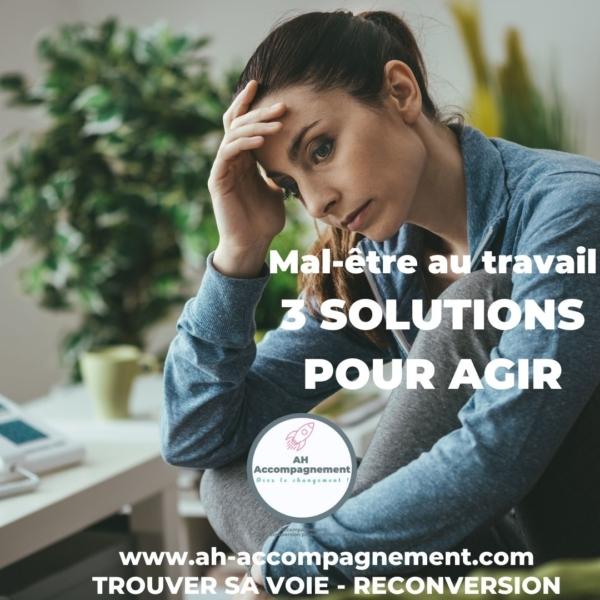 Mal être au travail 3 solutions pour agir