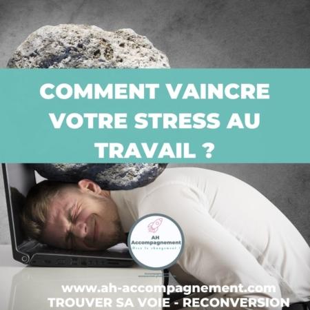 STRESS AU TRAVAIL AH ACCOMPAGNEMENT